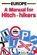 Europe - A Manual for Hitch-Hikers