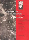 Geochemistry and the Biosphere Essays by Vladimir I. Vernadsky