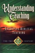 Understanding Teaching: Effective Bible Teaching for the 21st Century - Gregory C. Carlson -...