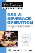 Bar & Beverage Operation Ensuring Success & Maximum Profit