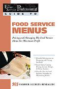 Food Service Menus Pricing and Managing the Food Service Menu for Maximum Profit