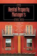 Rental Property Manager's Toolbox A Complete Guide Including Pre-Written Forms, Agreements, ...