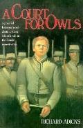 Court for Owls - Richard Adicks - Hardcover - 1st ed