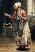 Taxing Visions : Financial Episodes in Late Nineteenth-Century American Art