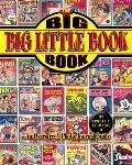Big Big Little Book Book An Overstreet Photo-journal Guide Also Includes Related Items and P...