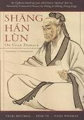 Shang Han Lun On Cold Damage, Translation & Commentaries