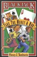Blackjack Take the Money and Run