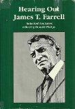 Hearing Out James T. Farrell: Selected Lectures