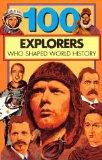 100 Explorers Who Shaped World History