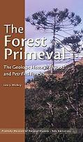 The Forest Primeval: The Geologic History of Wood and Petrified Forests (Yale Peabody Museum...