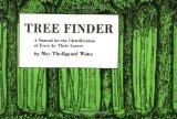 Tree Finder A Manual for the Identification of Trees by Their Leaves