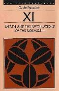 Death and the Circulations of the Cosmos, I