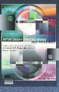 After Death Consciousness and Processes: From the Visionary Philosophy of Helena Blavatsky