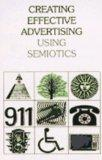 Creating Effective Advertising: Using Semiotics