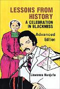 Lessons from History A Celebration in Blackness/Advanced Edition