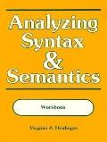 Analyzing Syntax and Semantics Workbook