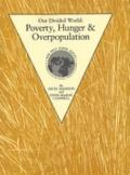 Our Divided World Poverty Hunger & Overpopulation