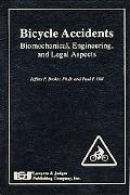 Bicycle Accidents Biomechanical, Engineering, And Legal Aspects
