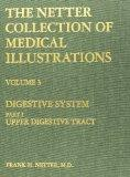 The Netter Collection of Medical Illustrations - Digestive System: 3-Part Set, 1e (Netter Gr...