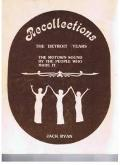 Recollections: The Detroit Years (the Motown Sound by the People Who Made It) - Jack Ryan - ...