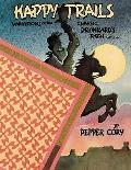 Happy Trails: Variations on the Classic Drunkard's Path Pattern - Pepper Cory - Paperback - ...