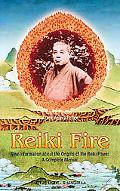 Reiki Fire New Information About the Origin of the Reiki Power a Complete Method