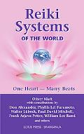 Reiki Systems of the World One Heart--many Beats