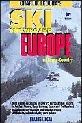Leocha's Ski Snowboard Europe (16th Ed. )
