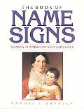 Book of Name Signs Naming in American Sign Language