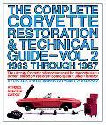 Complete Corvette Restoration & Technical Guide 1963 Through 1967