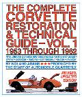 Complete Corvette Restoration and Technical Guide, Vol 1 1953 Through 1962