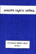 Magna Carta Latina The Privilege of Singing, Articulating, and Reading a Language and of Kee...