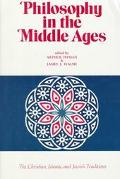 Philosophy in the Middle Ages The Christian, Islamic, and Jewish Traditions