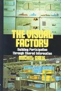 Visual Factory Building Participation Through Shared Information