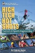 High Tech Hot Shots: Careers in Sports Engineering