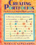 Creating Portfolios For Success in School, Work, and Life