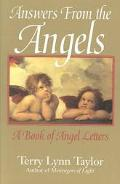 Answers from the Angels A Book of Angel Letters