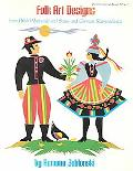 Folk Art Designs from Polish Wycinanki and Swiss and German Scherenschnitte