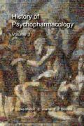 History of Psychopharmacology : The Consolidation of Psychopharmacology As a Scientific Disc...