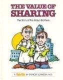 The Value of Sharing: The Story of the Mayo Brothers