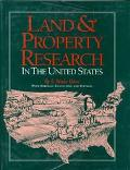 Land and Property Research in the United States