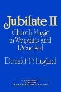 Jubilate II Church Music in Worship and Renewal