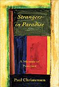 Strangers in Paradise A Memoir of Provence