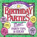 Birthday Parties Best Party Tips & Ideas