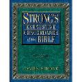Strong's Exhaustive Concordance of the Bible With Hebrew Chaldee and Greek Dictionaries
