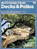 How to Design+build Decks+patios