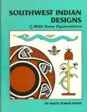 Southwest Indian Designs: With Some Explanations