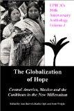 Globalization of Hope Central America, Mexico and Caribbean in the New Millennium