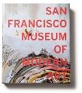 San Francisco Museum of Modern Art : 75 Years of Looking Forward