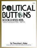 Political Buttons, Book II 1920-1976/With 1991 Revised Prices